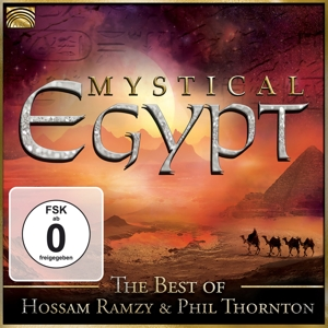 RAMZY,HOSSAM/THORNTON,PHIL - MYSTICAL EGYPT-THE BEST OF H. RAMZY & P. THORNTON