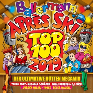VARIOUS - BALLERMANN APRES SKI TOP 100 2019 DER ULTIMATIVE