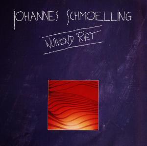 SCHMOELLING,JOHANNES - WUIVEND RIET
