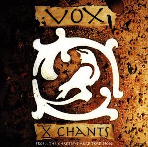VOX - X-CHANTS