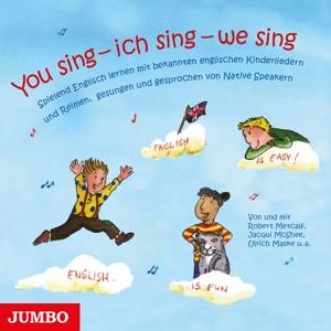 VARIOUS - YOU SING - ICH SING - WE SING. SPIELEND ENGLISCH
