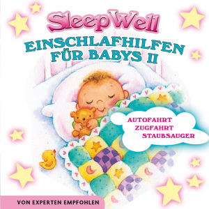 STEINER,FRANCINE - EINSCHLAFHILFEN FÜR BABIES II - SLEEP WELL