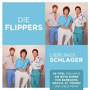 FLIPPERS,DIE - LIEBLINGSSCHLAGER