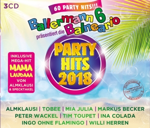 VARIOUS - BALLERMANN 6 BALNEARIO PRÄS.DIE PARTY HITS 2018
