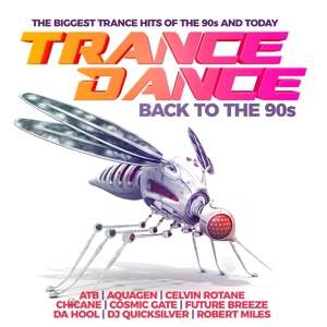 VARIOUS - TRANCE DANCE-BACK TO THE 90S (THE BIGGEST TRANCE