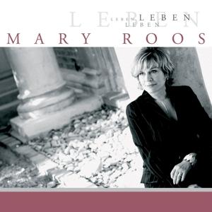ROOS,MARY - LEBEN