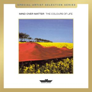 MIND OVER MATTER - THE COLOURS OF LIFE