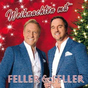 FELLER & FELLER - WEIHNACHTEN MIT FELLER & FELLER