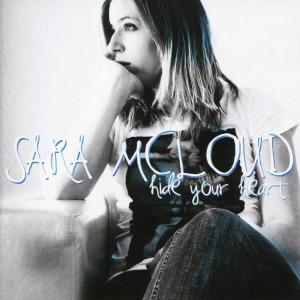 MCLOUD,SARA - HIDE YOUR HEART
