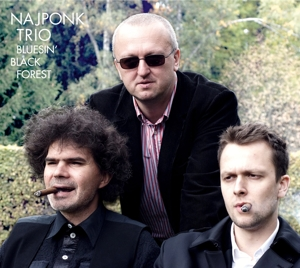 NAJPONK-TRIO - BLUESIN' BLACK FOREST