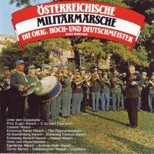 HERRMANN,JULIUS/HOCH-UND DEUTS - ÖSTERREICHISCHE MILITÄRMÄRSCHE