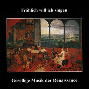 EGLER,A./+ - GESELLIGE MUSIK DER RENAISSAN