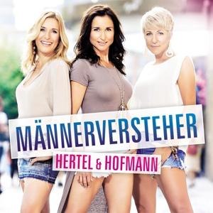 HERTEL & HOFMANN - MÄNNERVERSTEHER