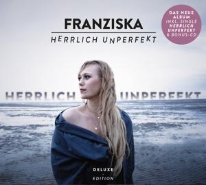 FRANZISKA - HERRLICH UNPERFEKT (DELUXE EDITION)