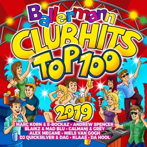 VARIOUS - BALLERMANN CLUBHITS TOP 100 2019