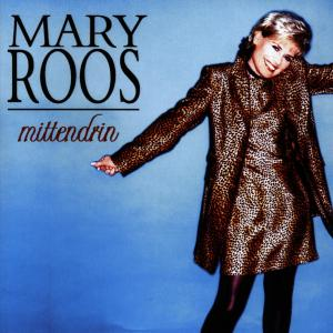 ROOS,MARY - MITTENDRIN