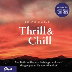 VARIOUS - THRILL & CHILL. ANN KATHRIN KLAASENS LIEBLINGSMUSI