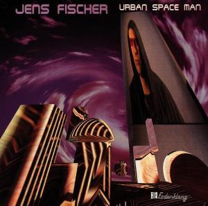FISCHER,JENS - URBAN SPACE MAN
