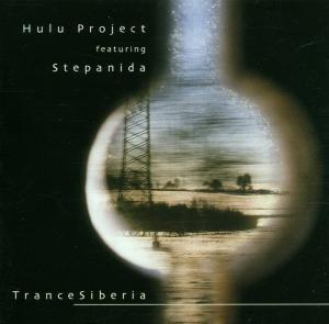 HULU PROJECT+STEPANIDA - TRANCE SIBERIA