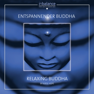 HOPE,KATIE - ENTSPANNENDER BUDDHA/RELAXING BUDDHA