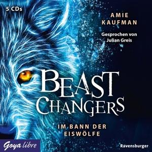 GREIS,JULIAN - BEAST CHANGERS (1.) IM BANN DER EISWÖLFE