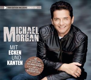 MORGAN,MICHAEL - MIT ECKEN UND KANTEN (FAN EDITION)