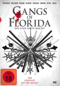 DICRISTOFALO/THOMPSON/MCGWIER - GANGS OF FLORIDA - DIE GIER NACH MACHT