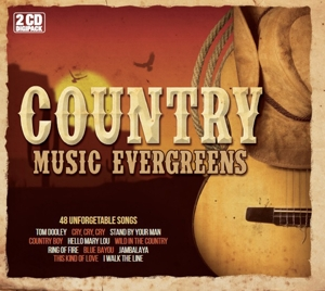 VARIOUS - COUNTRY MUSIC EVERGREENS