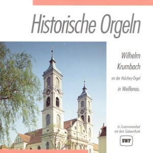 KRUMBACH,WILHELM - HISTORISCHE ORGELN-WEISSENAU