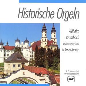 KRUMBACH,WILHELM - HISTORISCHE ORGELN-ROT AN DER ROT