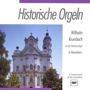 KRUMBACH,WILHELM - HISTORISCHE ORGELN-NERESHEIM