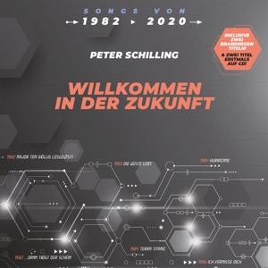 SCHILLING,PETER - WILLKOMMEN IN DER ZUKUNFT
