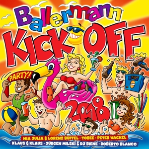 VARIOUS - BALLERMANN KICK OFF 2018