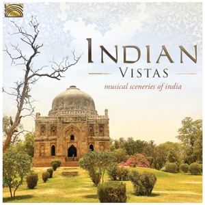 VARIOUS - INDIAN VISTAS - MUSICAL SCENERIES OF INDIA