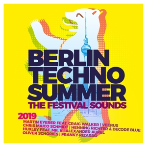 VARIOUS - BERLIN TECHNO SUMMER 2019 THE FESTIVAL SOUNDS