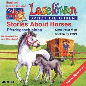 WOLF,KLAUS-PETER - LESELÖWEN: STORIES ABOUT HORSES