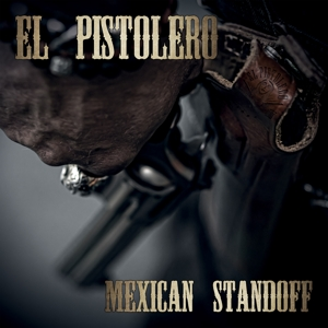 EL PISTOLERO - MEXICAN STANDOFF (VINYL)