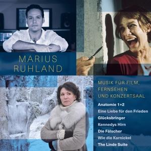 RUHLAND,MARIUS - MUSIK FÜR FILM, FERNSEHEN UND KONZERTSAAL