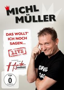 MÜLLER,MICHL - DAS WOLLT' ICH NOCH SAGEN... LIVE (DVD)
