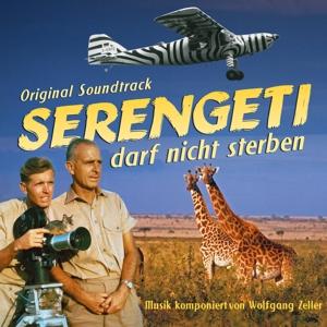 ZELLER,WOLFGANG - SERENGETI DARF NICHT STERBEN (ORIGINAL SOUNDTRACK)