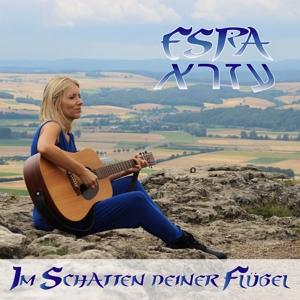 ESRA - IM SCHATTEN DEINER FLÜGEL