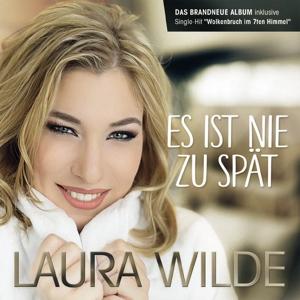 WILDE,LAURA - ES IST NIE ZU SPÄT
