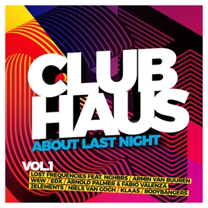 VARIOUS - CLUBHAUS VOL. 1 ABOUT LAST NIGHT
