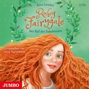 NACHTMANN,JULIA - RUBY FAIRYGALE (1). DER RUF DER FABELWESEN