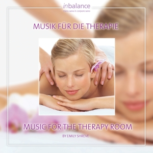 SHREVE,EMILY - MUSIK FÜR DIE THERAPIE/MUSIC FOR THE THERAPY ROOM