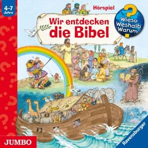 WIESO? WESHALB? WARUM?/VARIOUS - WIR ENTDECKEN DIE BIBEL (SONDERBAND)