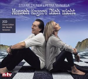 STEFAN ZAUNER & PETRA MANUELA - MENSCH ÄRGERE DICH NICHT (DELUXE EDITION)