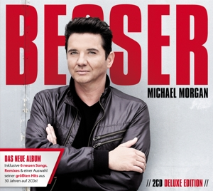 MORGAN,MICHAEL - BESSER (DELUXE EDITION)