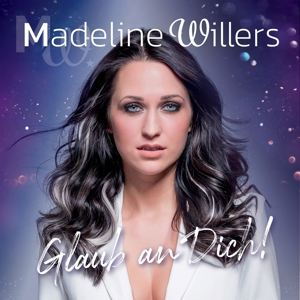 WILLERS,MADELINE - GLAUB AN DICH