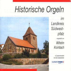 KRUMBACH,WILHELM - HISTORISCHE ORGELN-LK SWPFALZ